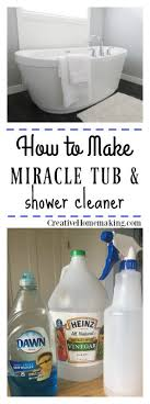 this miracle shower and bathtub cleaner is made from two simple ings white vinegar and