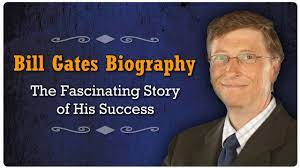 Bill Gates Biography – The Fascinating Story of His Success - YouTube