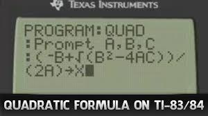 program ti 83 84 calculator to solve quadratic formula you