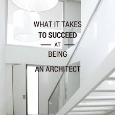Breathtaking What Does It Take To Become An Architect Gallery