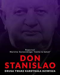 Don Stanislao. Druga twarz kardynała Dziwisza