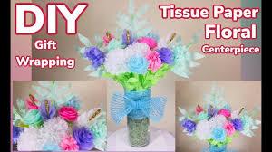 Tissue Paper Flower Centerpieces Dollar Tree Diy Tissue Paper Floral Centerpiece 2019