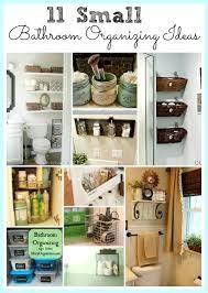 11 small bathroom organization ideas keeping a small bathroom neat and tidy isn t