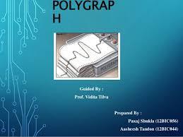 Polygraph Presentation