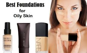 best foundations for oily skin do you have