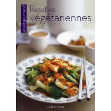 Larousse Recettes Végétariennes Pas Cher Achat Vente Cuisine