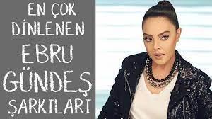 Ebru Gündeş'in En Çok Dinlenen Şarkıları - YouTube