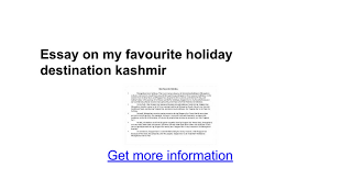 essay on my favourite holiday destination kashmir google docs