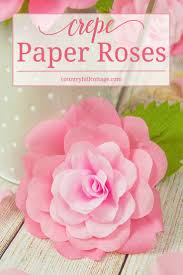 Paper Flower Printables Crepe Paper Roses And A Free Printable Template Country Hill Cottage