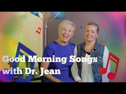 good morning songs with dr jean you