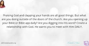 Christian Quotes App Best Of Kenneth C Ulmer Quote About Bible Church Daily Relationship