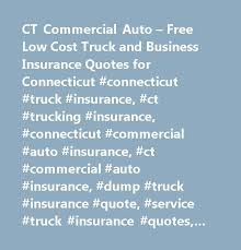 Car Insurance Quotes Ct Cool CT Commercial Auto Free Low Cost Truck And Business Insurance