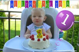 Babys First Birthday Cake Super Healthy Kids