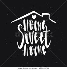 Small Picture Home Sweet Home Stock Images Royalty Free Images Vectors