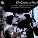Orchestral Moods: On the Sentimental Side