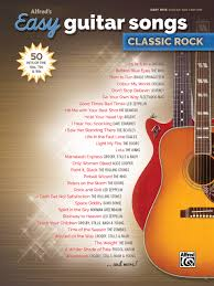 I'm going to show you the easiest song list to play on guitar. Amazon Com Alfred S Easy Guitar Songs Classic Rock 50 Hits Of The 60s 70s 80s 9781470632854 Alfred Music Books