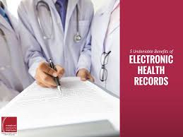 Five Undeniable Benefits Of Electronic Health Records Ehrs