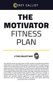 Workout Plans For Men S Weight Loss The Motivator Fitness Plan Men Women Kickstart The Ultimate