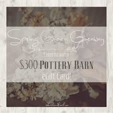 enter to win a 300 pottery barn gift card just in time for spring