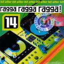 Ragga Ragga Ragga, Vol. 14