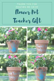 thank you for helping me grow these flower pots make the perfect teacher