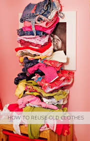 Upcycle Old Clothes 46 Best Reuse Old Clothes Images On Pinterest Reuse Old Clothes