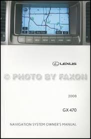 2008 lexus gx 470 wiring diagram manual original 2008 lexus gx 470 navigation system owners manual original