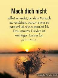 Mach Dich Nicht Verrückt Lasse Los Inspiration Motivation