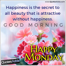 Good Morning Monday Quotes Inspiration Happy Monday New And 48 Happiness Good Morning Quotes Greetings