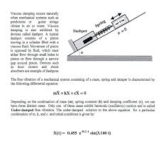 Viscous Damping Solved Viscous Damping Occurs Naturally When Mechanical S