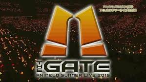animelo summer live 2016 the gate