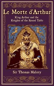 le morte d arthur king arthur and the knights of the round table