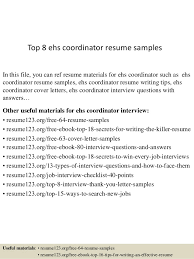 Top 8 ehs coordinator resume samples In this file, you can ref resume  materials for ...