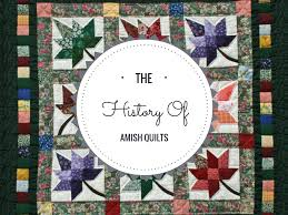 The History of Amish Quilts - Simple, Beautiful and Traditional & The History of Amish Quilts and Our Favorite Amish Quilting Book Adamdwight.com