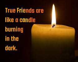 Candle Quotes Enchanting True Friends Are Like A Candle Burning In The Dark True Friendship