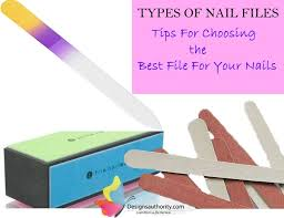 Types Of Nail Files Tips For Choosing The Best File For