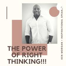 The Power Of Right Thinking...