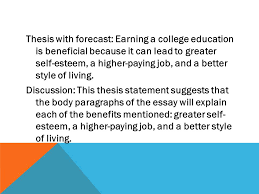 chapter ppt  thesis forecast earning a college education is beneficial because it can lead to greater