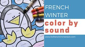 One is soft like in the word think. French Winter Color By Sound For French Immersion