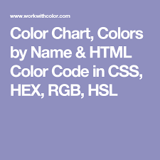 Html Color Chart With Names Color Chart Colors By Name Html Color Code In Css Hex