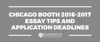 chicago booth essay tips and application deadlines