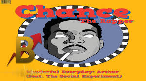 Chance The Rapper Wonderful Everyday Arthur Ft The Social