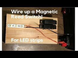 picture of wiring it up magnetic reed switch wiring diagram user how to wire up magnetic switch in line a led strip reed switch picture of wiring it up magnetic reed switch