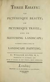 three essays on picturesque beauty on picturesque travel and on  three essays on picturesque beauty on picturesque travel and on sketching landscape