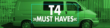 vw t4 must haves
