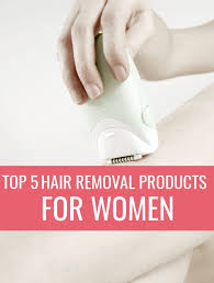 hair removal s for women