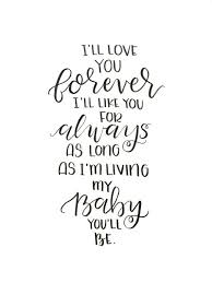 I Love You Forever I Like You For Always Quote