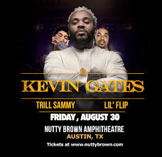 Kevin Gates With Trill Sammy Lil Flip And More At Nutty Brown Amphitheatre