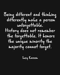 Be Different Quotes Be Unique Quotes Suzy Kassem Image 4636367 By