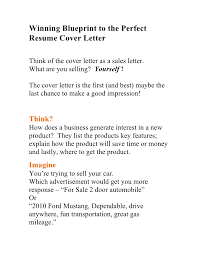 Winning Blueprint to the Perfect Resume Cover Letter Think of the cover  letter as a sales ...
